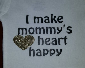 I make mommy's heart happy onesie