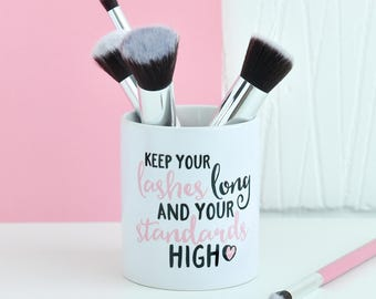 Keep Your Lashes Long And Your Standards High Make Up Brush Holder Pot   Makeup Dressing Table Gift   Brushes Foundation Eye Unique Pots