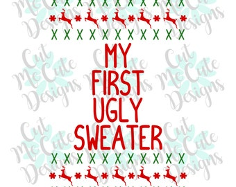 SVG DXF PNG cut file cricut silhouette cameo scrap booking My First Ugly Sweater