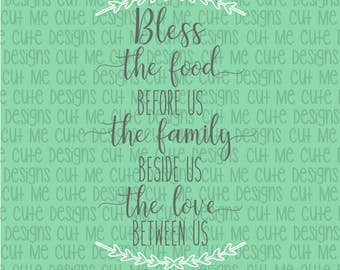 SVG DXF PNG cut file cricut silhouette cameo scrap booking Bless the food before us the family beside us the love between us