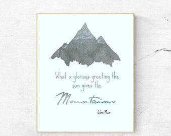 John Muir Quote, Digital Art Print, 8x10, JPG, mountains, nature art, instant download, wall art, home decor