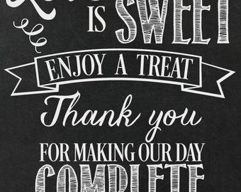 "Love Is Sweet...Enjoy A Treat Wedding Printable / sign/ diy / Dessert table / Treats / Candy /16x20"""