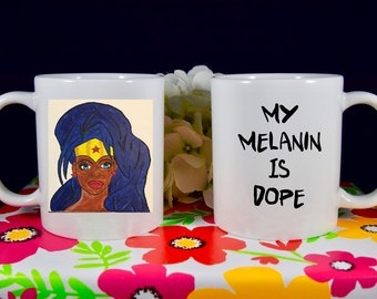 My Melanin is Dope, Beautiful Wonder Woman image, Dope Coffee Mug, Melanin Mug, Dedicated Optimistic Positive Eccentric, Gifts for her