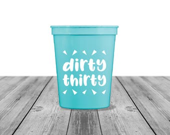 30th Birthday Cups, Birthday Party, Monogrammed Cups, Personalized, Birthday Cups Party Cups Plastic Cups Birthday Party, Dirty Thirty, 1274
