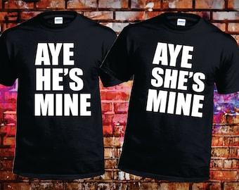aye he's/she's mine couple Tshirts