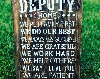 Deputy Home Rustic Wood Sign