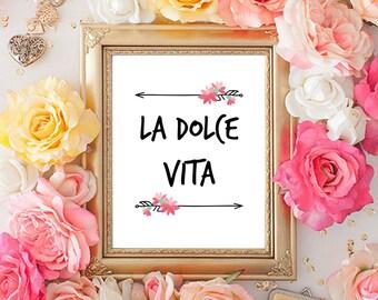La Dolce Vita Digital Download | Printable | 8x10  | Instant Download