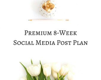 Premium 8 Week Social Media Post Plan | Facebook & Twitter Posts | Instagram Posts | Social Media Posts | Social Media Marketing
