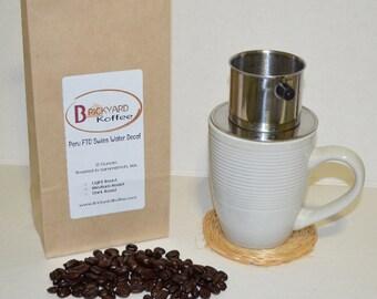 P6 - 12 oz Decaf Fresh Roasted Beans Peru FTO Swiss Water Process Decaf, Columbia Swiss Water Process Decaf