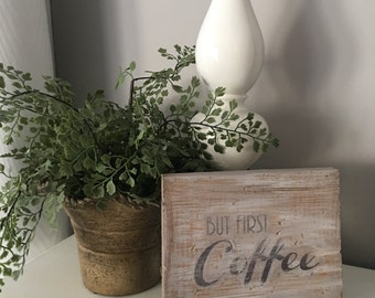 But first, Coffee wood block sign