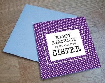 Eco Friendly Birthday Card - 'Amazing Sister'