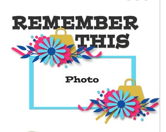 Remember This Digital Scrapbooking Template from the Entitled Series