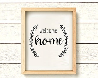 Welcome Home Printable - Instant Download - Welcome Print - Home Print
