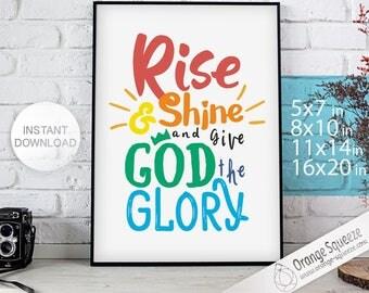 Rise and Shine and Give God the Glory - Rise and Shine Printable - Christian Home Decor - Christian Nursery - Art Decor - DIY PRINT- Art
