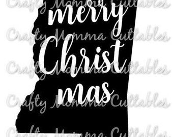 Merry Christmas SVG file // Mississippi Christmas Cut File // Merry MS SVG //  State Cut File // Christmas Silhouette File // Merry