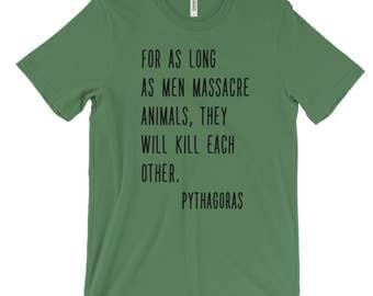 Pythagoras Vegan Quote Shirt, Vegan Shirt, Vegan T Shirt, Vegan T Shirt