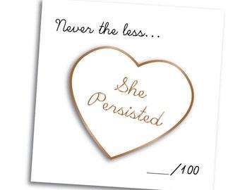 She Persisted Enamel Pin Pantone SPRING 2017