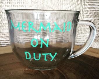 Mermaid On Duty -- coffee cup