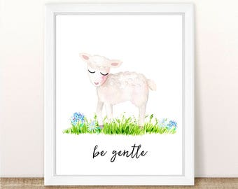 PRINTABLE Lamb Nursery Art Print, Be Gentle Lamb Art Print, Baby Sheep Nursery, Farm Animal Girl Boy Nursery Printable, Watercolor Lamb Art