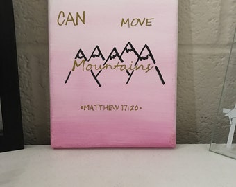 Faith Can Move Mountains Painting