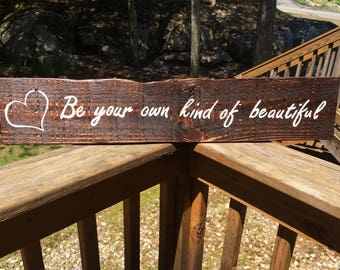 Be your own kind of beautiful Pallet sign