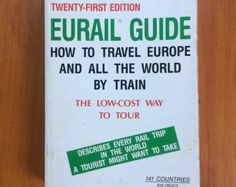 How to Travel Europe and All the World By Train, 1991