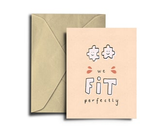 We Fit Perfectly, For Him, For Her, For Boyfriend, For Girlfriend, Love Card, Cute Card, Funny Love Card, Punny Card, Anniversary Engagement