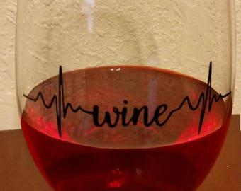 Wine/heartbeat/nursing/drink/stemless/glass/wino/drinking/mom/night/aunt/life/sip/gift/nurse/grandma/beat/pulse/cardiac/relax