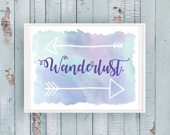 WANDERLUST - Printable Home Decor Artwork - Download and Print yourself