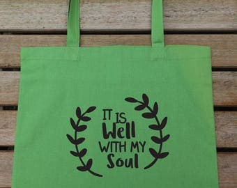 It Is Well With My Soul, Girlfriend Gift, Shopping Bag, Cool Bag, Tote Bag Cotton, Shoulder Bag, Gift For Her, Birthday Present, 130