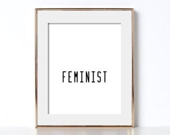 Gift for Feminist Gift for Girlfriend Digital Download Feminist Printable Feminist Art Gift for Her Printable Art Black And White Printable