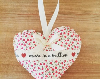 Mum in a Million hanging heart - decorative hanging heart - Mother's Day gift.