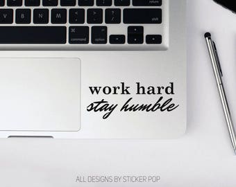 Work Hard Stay Humble Cursize Quote - Motivational -  Laptop Sticker - Laptop Decal - Car Sticker - Car Decal - Window Sticker