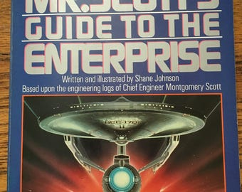 Star Trek: Mr. Scott's Guide to the Enterprise