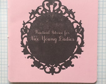 Practical Advice for Nice Young Ladies - Zine