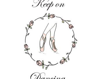Ballerina pointe shoes illustration Art Print Keep on dancing ballet