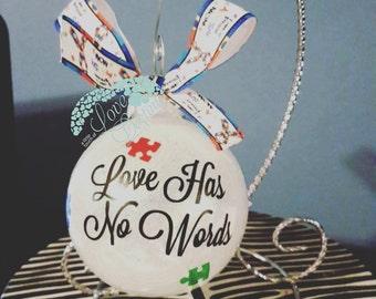 Autism Ornament Love has no Words