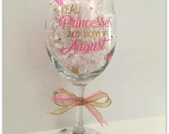 Wine Glass | Birthday | Princess | Month | Customized
