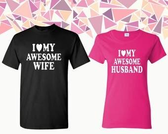 I Love My Awesome Wife I Love My Awesome Husband T-shirts Husband Wife Shirts Tees Couple T-shirts Couple Shirts Couple Tees Gift For Couple
