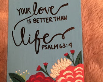 Your love is better than life scriptural canvas