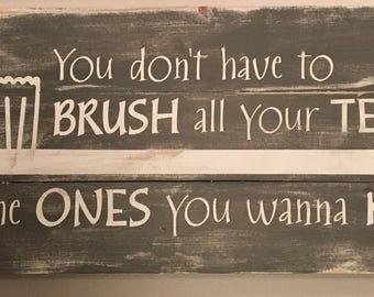 Brush Teeth Sign