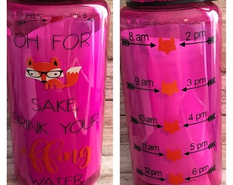 Fox motivational, water bottle ,tracker