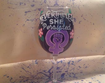 nevertheless she persisted wine glass