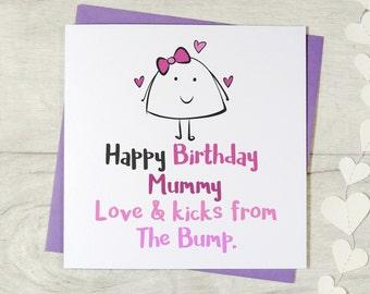 Happy Birthday mummy love & kicks from the bump - mummy card, mummy to be card, mom card, mom to be card, for the bump card birthday card