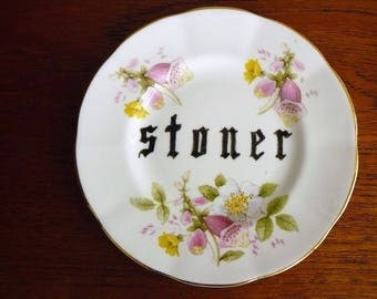 Stoner hand painted vintage plate with hanger reycled humor weed smoking pothead display decor