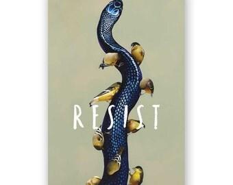 Resist - Bird - Gift - Stocking Stuffer - Mincing Mockingbird