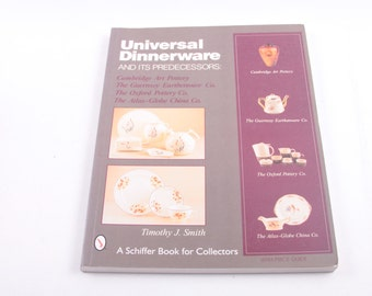 Universal Dinnerware, Predecessors, Pricing, Value, Identification, Guide, Collector's, Book, Pictures ~ The Pink Room ~ 170207