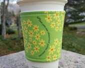 FREE SHIPPING UPGRADE with minimum -  Fabric coffee cozy / coffee cup holder / coffee sleeve -- Gilmore Girls Quotes 1000 Daisies