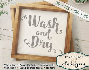 Laundry SVG - wash and dry svg - Laundry room cut file - kitchen svg - wash dishes svg - Commercial Use svg cut file - svg, dfx, png, jpg