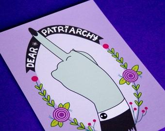 Dear Patriarchy 5x7 Print